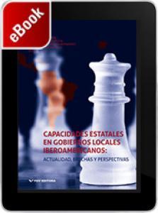 Capacidades estatales en gobiernos locales iberoamericanos: actualidad, brechas y perspectivas