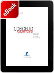 Conceito criativo: notas sobre o processo de criação na publicidade