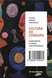 Cultura do consumo: fundamentos e formas contemporâneas