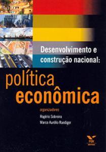 Desenvolvimento e construção nacional: política econômica