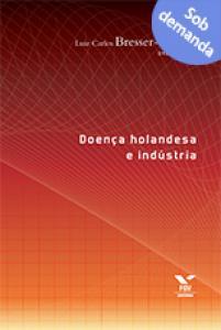 Doença holandesa e indústria