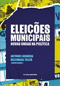 Eleições municipais: novas ondas na política