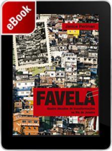 Favela: quatro décadas de transformações no Rio de Janeiro