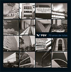 FGV: 70 anos de lutas
