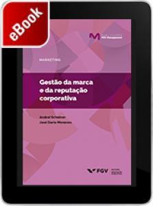 Gestão da marca e da reputação corporativa