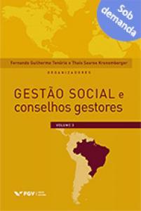 Gestão social e conselhos gestores Vol.3