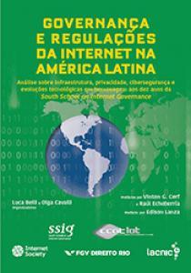 Governança e regulações da Internet na América Latina