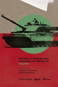 História e memória das ditaduras do século XX - Vol.1