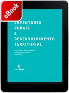 Juventudes Rurais e Desenvolvimento Territorial