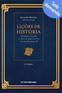 Lições de história: da história científica à crítica da razão metódica no limiar do século XX