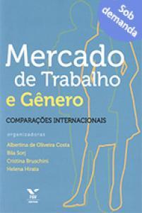 Mercado de trabalho e gênero: comparações internacionais
