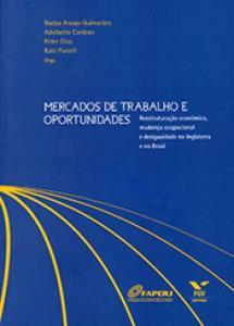 Mercados de trabalho e oportunidades: reestruturação econômica, mudança ocupacional e desigualdade na Inglaterra e no Brasil