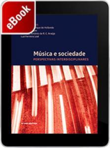 Música e sociedade: perspectivas interdisciplinares