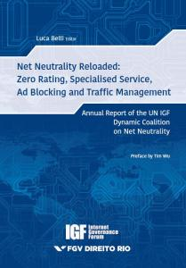 Net Neutrality Reloaded: zero rating, specialised service, ad blocking and traffic management