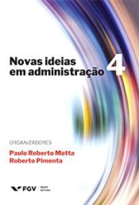 Novas ideias em administração 4