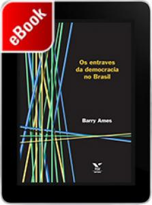 Os entraves da democracia no Brasil
