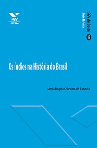 Os índios na história do Brasil