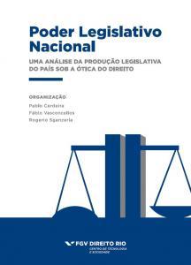 Poder legislativo nacional - uma análise da produção legislativa do país sob a ótica do direito