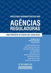 Processo administrativo nas agências reguladoras: uma proposta de disciplina legislativa