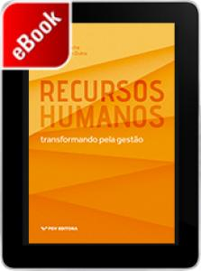 Recursos humanos: transformando pela gestão