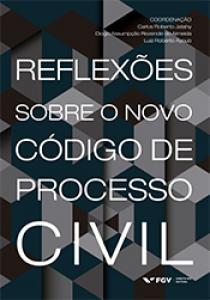 Reflexões sobre o novo código de processo civil