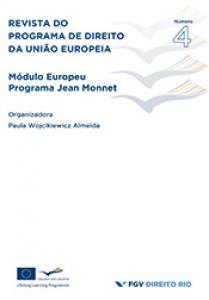 Revista do Programa de Direito da União Europeia: revista semestral do Módulo Europeu do Programa Jean Monnet - 4
