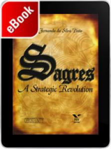 Sagres: A strategic revolution