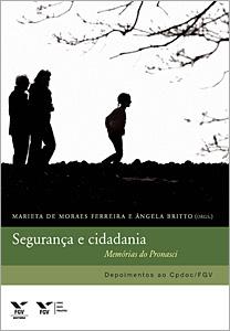 Segurança e cidadania: memórias do Pronasci