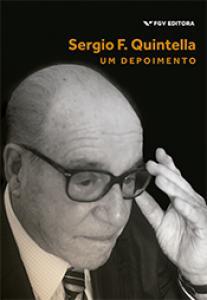 Sergio F. Quintella: um depoimento