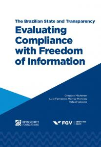 The Brazilian state and transparency - evaluating compliance with freedom of information