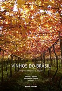 Vinhos do Brasil: do passado para o futuro