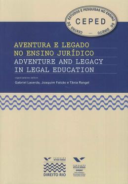Aventura e legado no ensino jurídico | Adventure and legacy in legal education