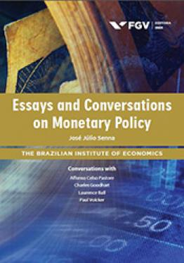 Essays and conversations on monetary policy