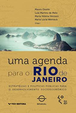Uma agenda para o Rio de Janeiro: estratégias e políticas públicas para o desenvolvimento socioeconômico