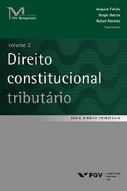 Direito constitucional tributário Vol. 2