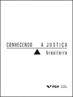 Conhecendo a justiça brasileira