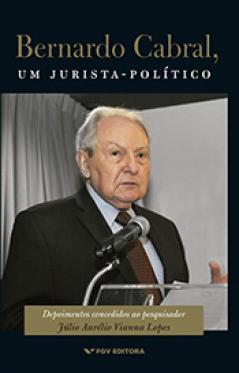 Bernardo Cabral, um jurista-político