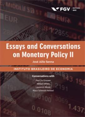 Essays and conversations on monetary policy II