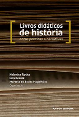 Livros didáticos de história: entre políticas e narrativas