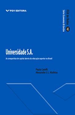 Universidade S.A.: as companhias de capital aberto da educação superior no Brasil