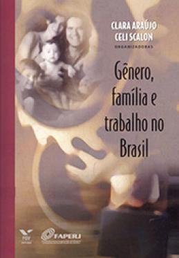Gênero, família e trabalho no Brasil