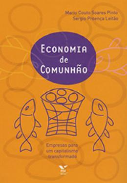Economia de comunhão: empresas para um capitalismo transformado
