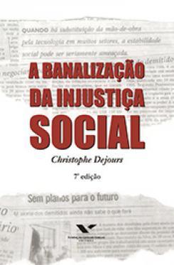 A banalização da injustiça social