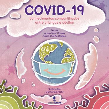 Covid-19: conhecimentos compartilhados entre crianças e adultos